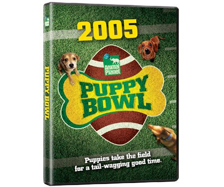 2005 Animal Planet:  Puppy Bowl: Puppies Take the Field for a Tail-Wagging Good Time DVD Image