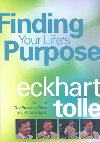 Finding Your Life Purpose: Eckhart Tolle DVD Image