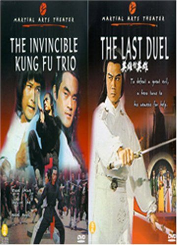 Martial Arts Theater #2: Invincible Kung Fu Trio/The Last Duel DVD Image