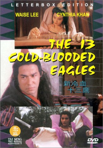 The 13 Cold-Blooded Eagles DVD Image