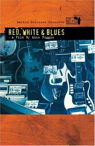 Martin Scorsese Presents The Blues: Red White And Blues DVD Image