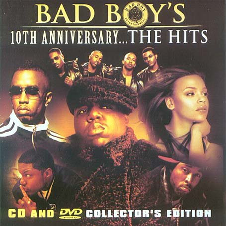 Bad Boy's 10th Anniversary: The Hits DVD Image