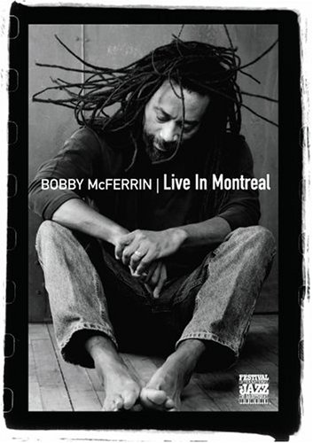Bobby McFerrin - Live in Montreal DVD Image
