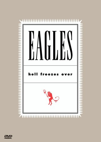 The Eagles - Hell Freezes Over DVD Image