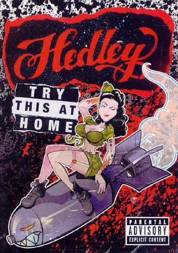 Hedley: Try This At Home DVD Image