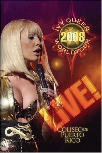 Ivy Queen: Ivy Queen 2008 World Tour Live! DVD Image
