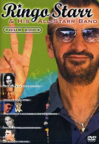 Ringo Starr & His All-Starr Band - Tour 2003 DVD Image