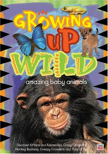 Growing Up Wild, Vol. 1: Amazing Baby Animals DVD Image