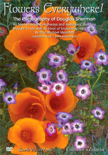 Flowers Everywhere - The Photography of Douglas Sherman DVD Image