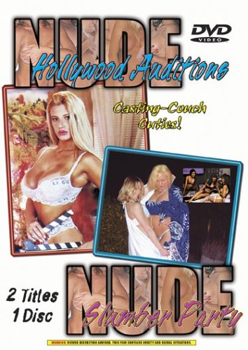 Nude Hollywood Auditions/Nude Slumber Parties DVD Image