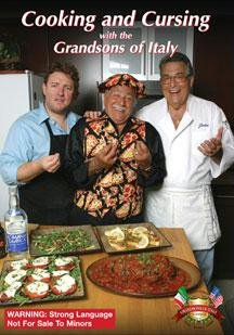 Cooking and Cursing with the Grandsons of Italy DVD Image