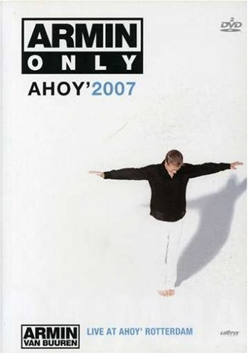 Armin Only: Ahoy 2007 DVD Image