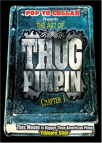 Art of Thug Pimpin: Chapter 1 DVD Image