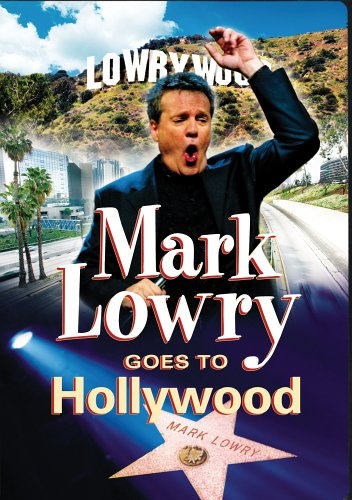 Mark Lowry Goes to Hollywood DVD Image