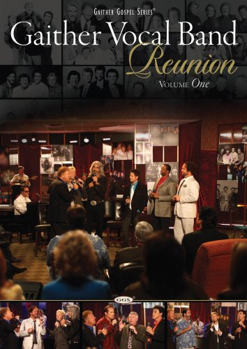 Gaither Vocal Band: Reunion, Vol. 1 DVD Image
