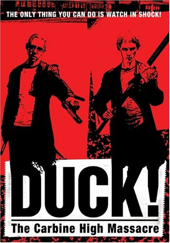 Duck! The Carbine High Massacre DVD Image