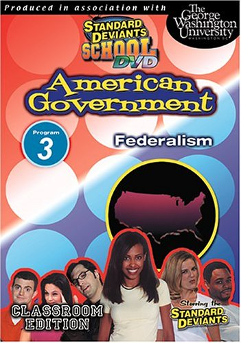 Standard Deviants: American Government 03: Federalism DVD Image