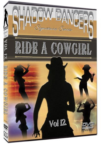 Shadow Dancers, Vol. 12: Ride A Cowgirl DVD Image