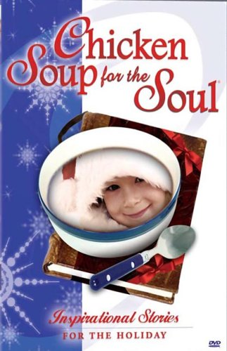Chicken Soup For The Soul (Freedom Entertainment): Inspirational Stories For The Holidays DVD Image