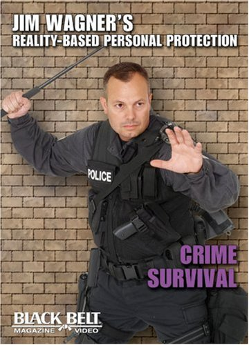Jim Wagner's Reality-Based Personal Protection: Crime Survival DVD Image