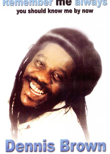 Dennis Brown: Remember Me Always (Traffic Entertainment Group) DVD Image