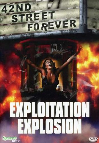 42nd Street Forever, Vol. 3: Exploitation Explosion DVD Image