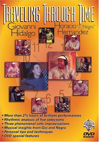 Giovanni Hidalgo And Horacio Hernandez: Traveling Through Time DVD Image
