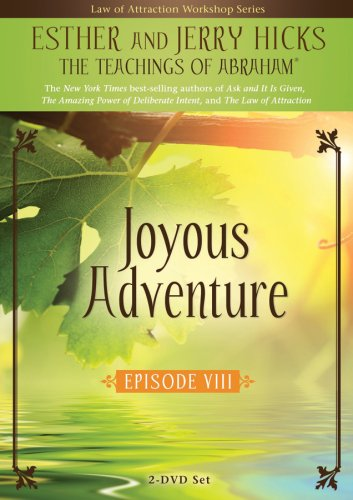 Joyous Adventure!: The Law Of Attraction In Action: Episode VIII DVD Image