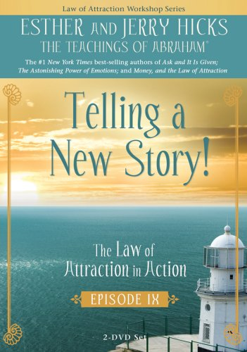 Telling A New Story!: The Law Of Attraction In Action: Episode IX DVD Image