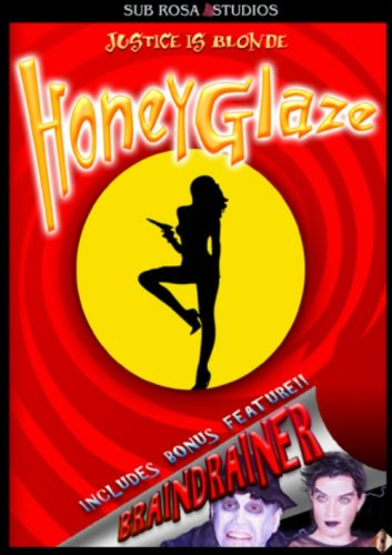 Honey Glaze (Special Edition) / Braindrainer DVD Image