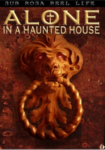Alone In A Haunted House DVD Image