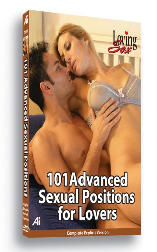 Loving Sex: 101 Advanced Sexual Positions For Lovers DVD Image