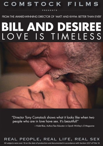 Bill And Desiree: Love Is Timeless: Real People, Real Life, Real Sex Series DVD Image