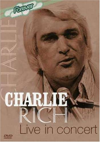 Charlie Rich: Live In Concert DVD Image