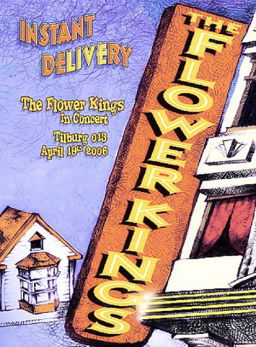Flower Kings: Instant Delivery (2-Disc/ DVD/CD Combo) DVD Image
