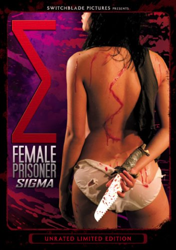 Female Prisoner Sigma (Unrated Version/ Limited Edtion) DVD Image