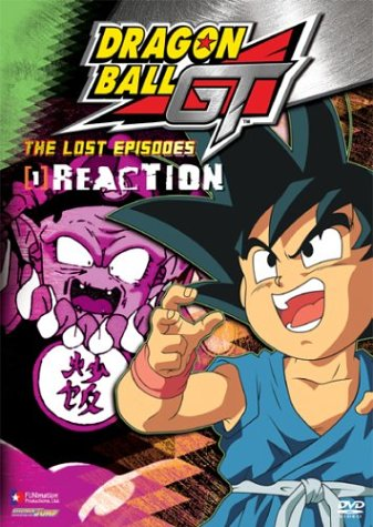 Dragon Ball GT Lost Episodes #1: Reaction DVD Image