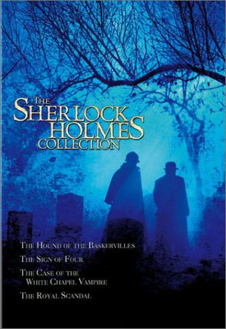 Sherlock Holmes Collection: Hound Of The Baskervilles / Sign Of Four / Case Of The Whitechapel Vampire / Royal Scandal DVD Image
