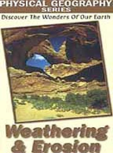 Physical Geography: Weathering And Erosion DVD Image