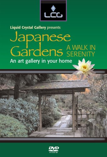 Liquid Crystal Gallery: Japanese Gardens DVD Image
