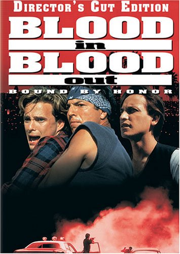Blood In, Blood Out DVD Image
