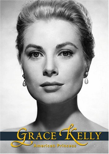 Grace Kelly: American Princess: Intimate Portrait DVD Image