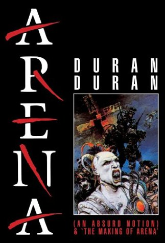 Duran Duran: An Absurd Notion: The Making Of Arena DVD Image