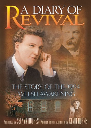 Diary Of Revival: 1904 Welsh Awakening DVD Image