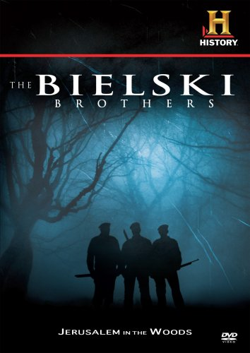 History Channel Presents: Bielski Brothers: Jerusalem In The Woods DVD Image