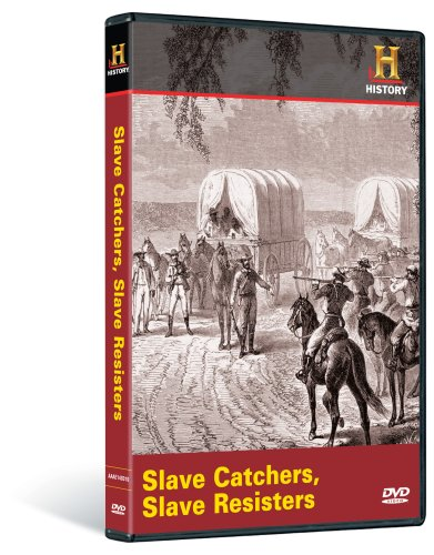 History Channel Presents: Slave Catchers, Slave Resisters DVD Image