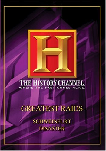 History Channel Presents: Great Raids: The Schweinfurt Disaster DVD Image