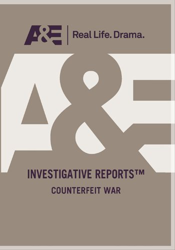 Investigative Reports: The Counterfeit War DVD Image