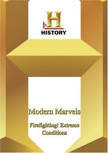 History Channel Presents: Modern Marvels: Firefighting!: Extreme Conditions DVD Image