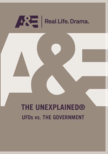 History Channel Presents: Unexplained: UFO's Vs. The Government DVD Image